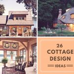 26 Best Cottage Design Ideas