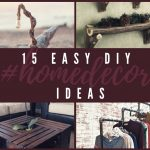 15 Diy Projects For Home And Garden