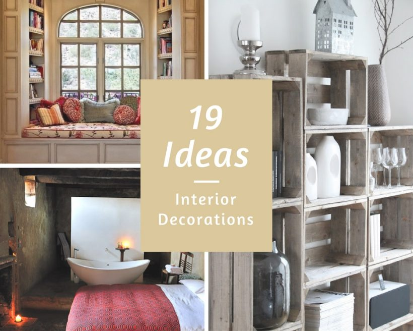 19 Home Decoration Ideas For Everyone